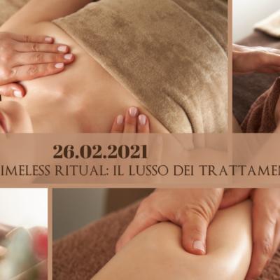 26 febbraio: timeless ritual. Il lusso dei trattamenti manuali.